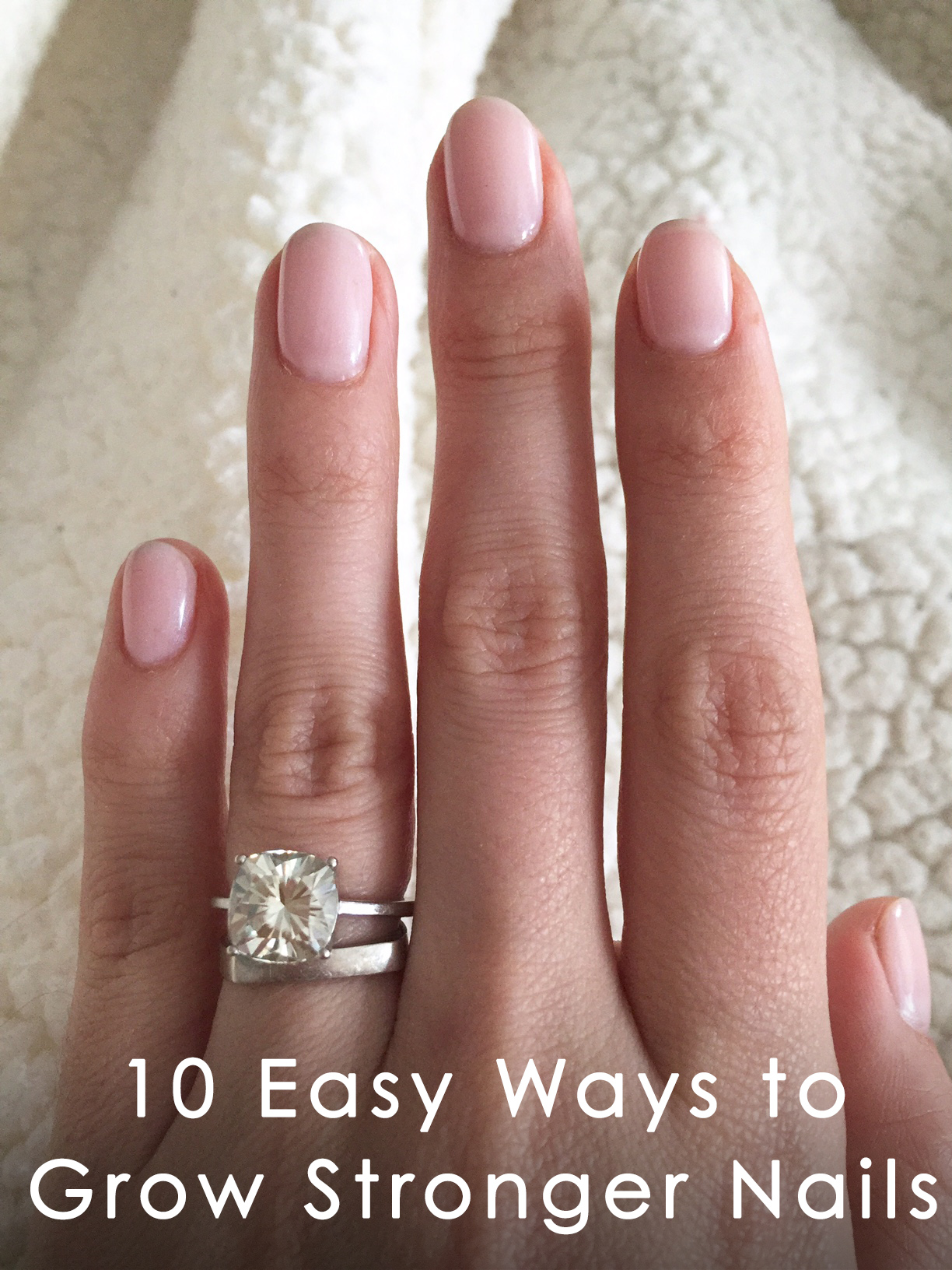 10 Easy Ways To Grow Stronger Nails In A Jiffy