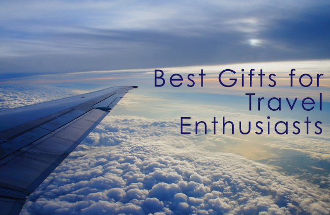 8 Gifts for Travel Enthusiasts (mostly under $100)